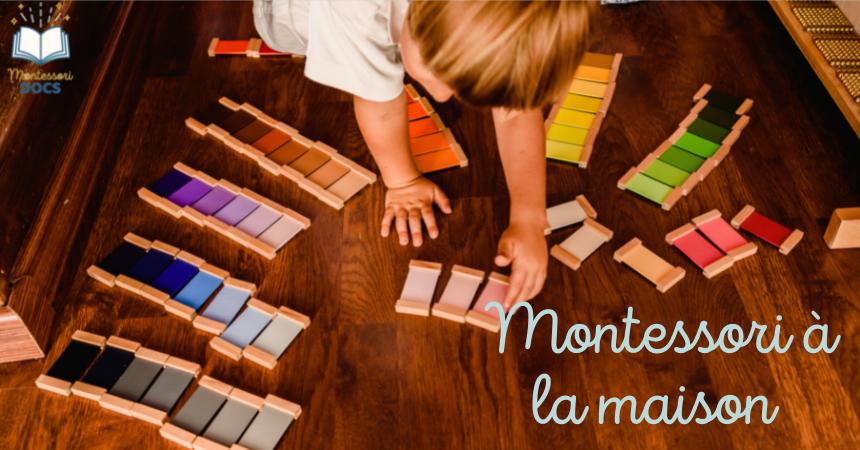 Montessori à la maison : 3 bonnes raisons de s'y mettre