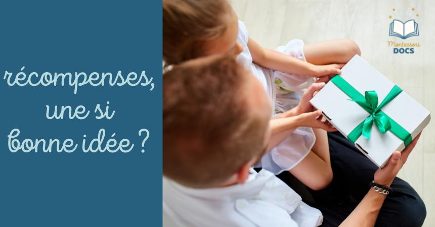 Les récompenses pour l'enfant sont-elles une bonne idée?